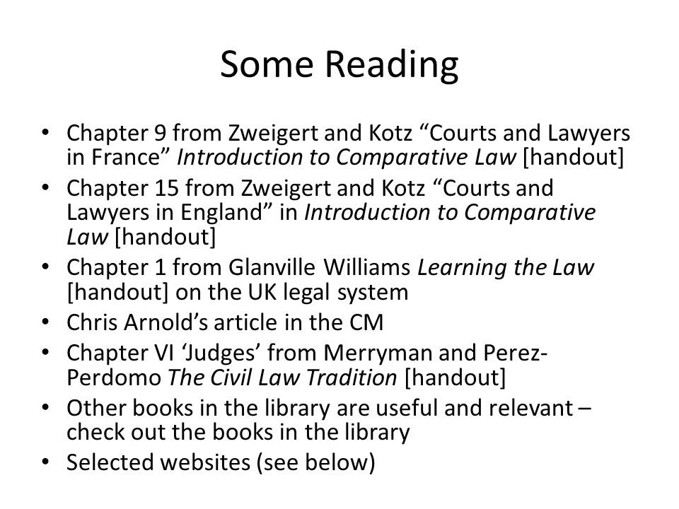 Some Reading Chapter 9 from Zweigert and Kotz Courts and Lawyers in France Introduction to Comparative Law [handout]